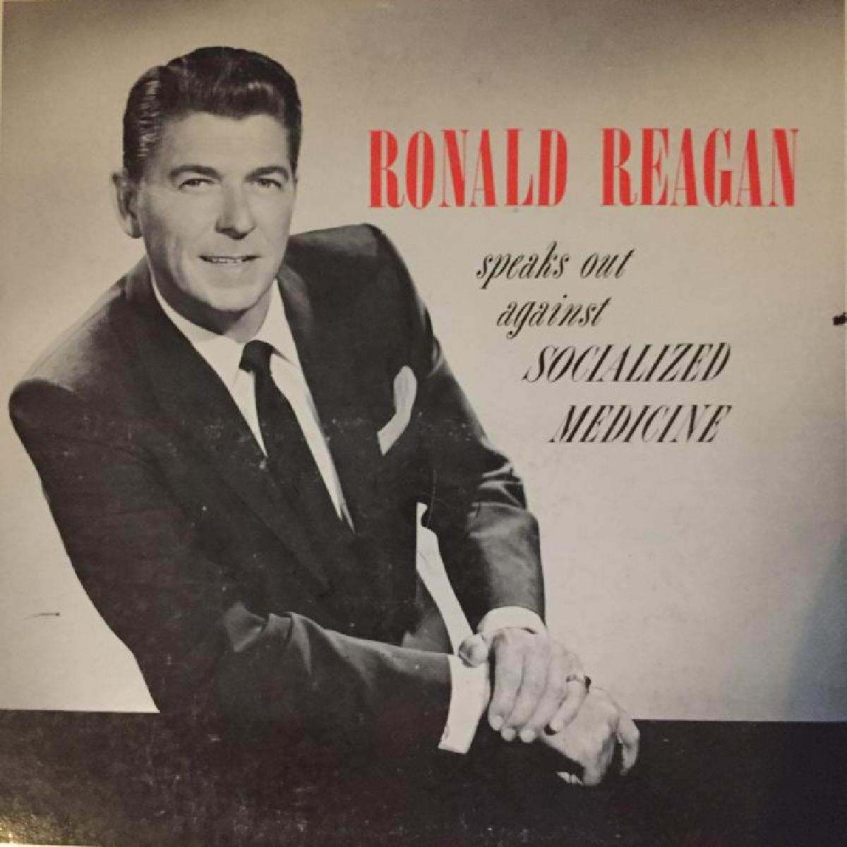 The cover of Ronald Reagan Speaks Out Against Socialized Medicine